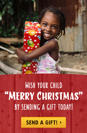 Wish Your Child Merry Christmas by Sending a Gift Today!